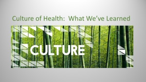 Culture of Health: What We've Learned Webinar
